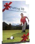 Idée cadeau golfeur : Putting 3D