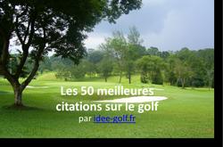 Les 50 meilleures citations sur le golf