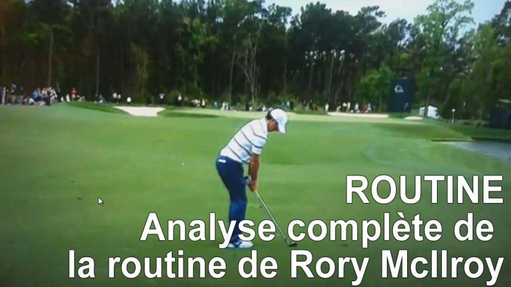 Comment la routine de McIlroy peut vous aider a mieux jouer au golf