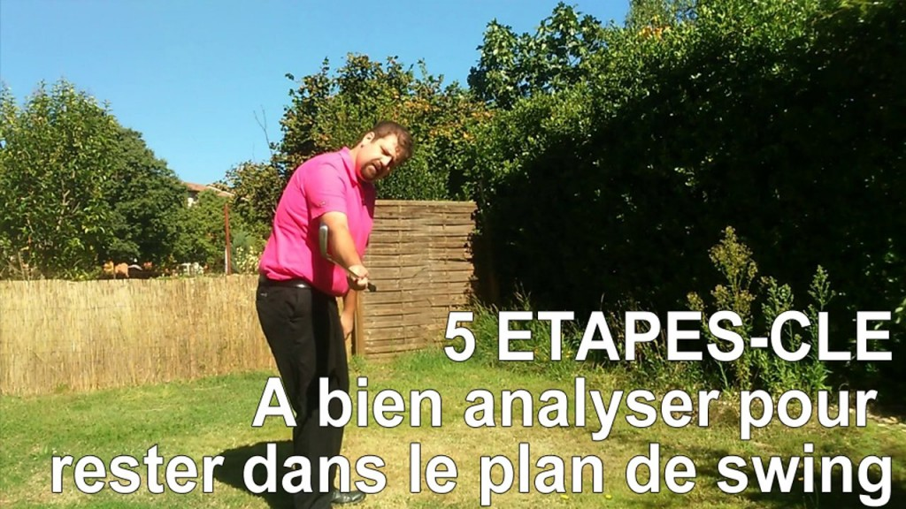 Les 5 étapes clé de votre swing de golf pour jouer droit