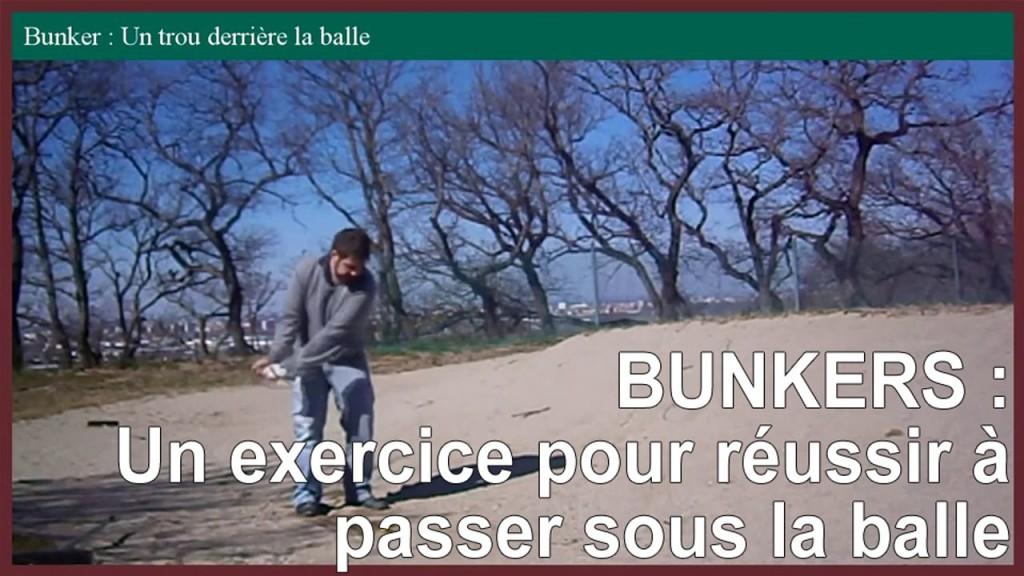 Bunkers : un exercice pour mieux passer sous la balle