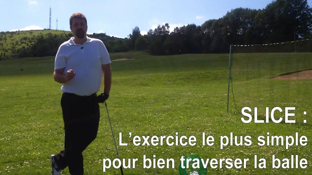 L'exercice pour réussir votre follow-through et éviter le slice :