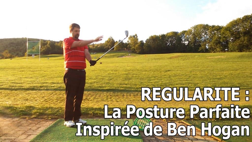 La Posture Parfaite inspirée de Ben Hogan