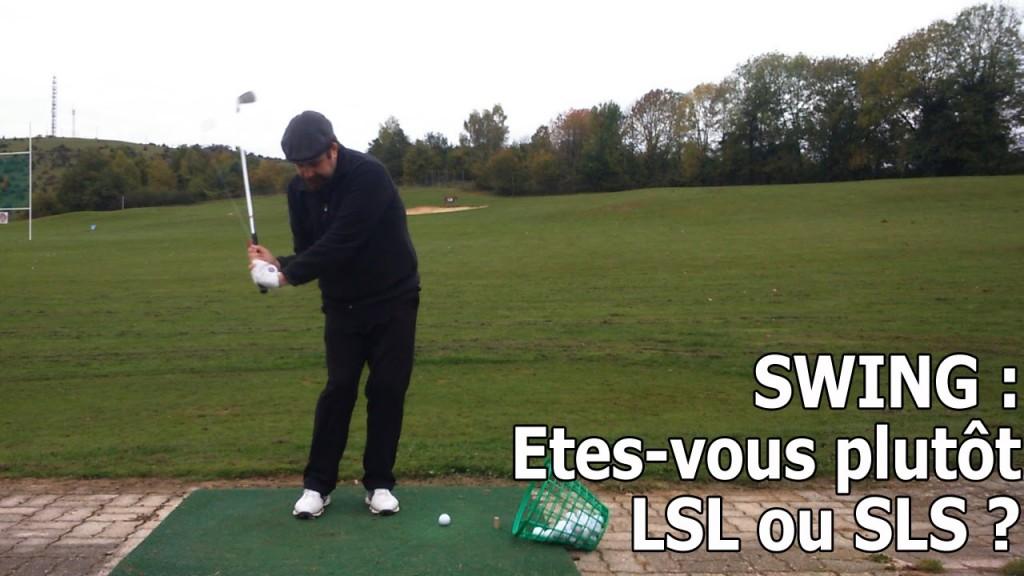 Etes-vous LSL ou SLS ?