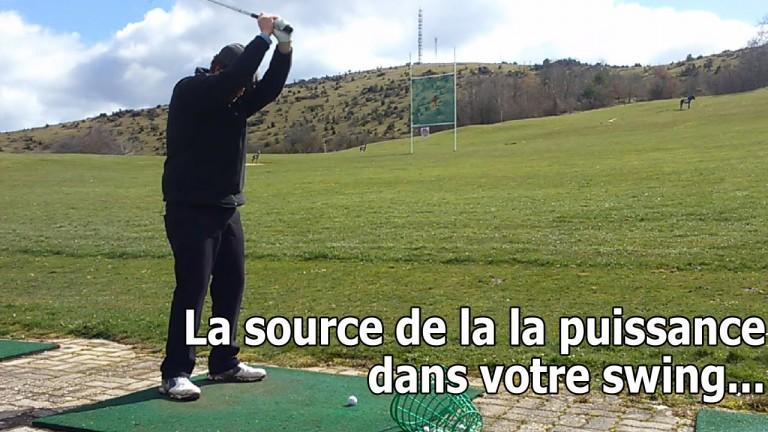 La source de la puissance de votre swing